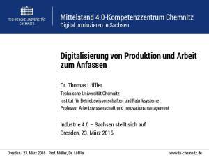 Digitalisierung von Produktion und Arbeit zum Anfassen