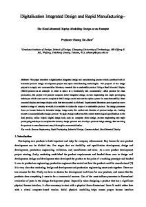 Digitalization Integrated Design and Rapid Manufacturing--