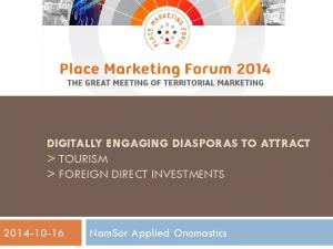 DIGITALLY ENGAGING DIASPORAS TO ATTRACT > TOURISM > FOREIGN DIRECT INVESTMENTS
