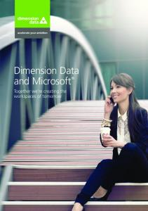 Dimension Data and Microsoft. Together we re creating the workspaces of tomorrow