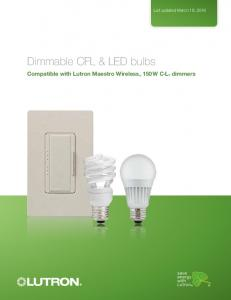Dimmable CFL & LED bulbs