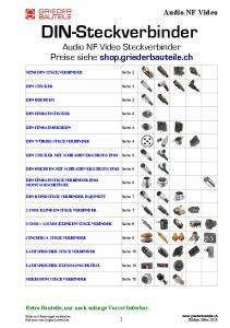 DIN-Steckverbinder. Audio NF Video Steckverbinder Preise siehe shop.griederbauteile.ch. Seite 4. Seite 6. Seite 10. Seite 10