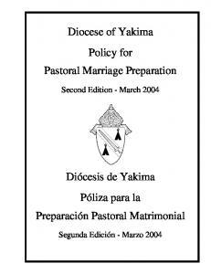 Diocese of Yakima Policy for Pastoral Marriage Preparation