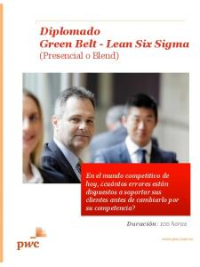 Diplomado Green Belt - Lean Six Sigma (Presencial o Blend)