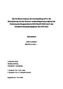 Diplomarbeit. Caterina Becker Matrikelnummer: Hochschule Anhalt Abteilung Bernburg Fachbereich: Landespflege