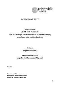 DIPLOMARBEIT. Titel der Diplomarbeit KISS THE FUTURE