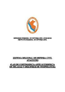 DIRECCION REGIONAL DE DEFENSA CIVIL AYACUCHO INSTITUTO NACIONAL DE DEFENSA CIVIL SISTEMA REGIONAL DE DEFENSA CIVIL AYACUCHO