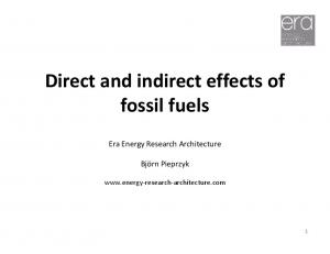 Direct and indirect effects of fossil fuels