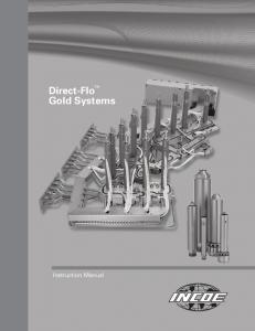 Direct-Flo TM Gold Systems