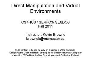 Direct Manipulation and Virtual Environments
