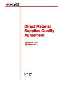Direct Material Supplies Quality Agreement. Agreement Date: Agreement No :
