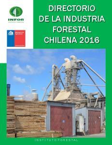 DIRECTORIO DE LA INDUSTRIA FORESTAL CHILENA 2016