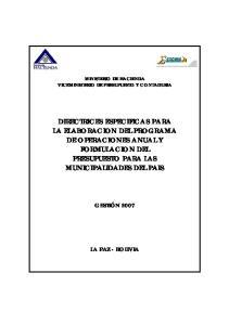 DIRECTRICES ESPECIFICAS PARA LA ELABORACION DEL PROGRAMA DE OPERACIONES ANUAL Y FORMULACION DEL PRESUPUESTO PARA LAS MUNICIPALIDADES DEL PAIS