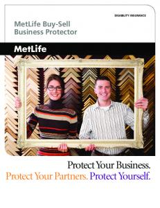 DISABILITY INSURANCE MetLife Buy-Sell Business Protector