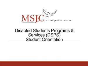 Disabled Students Programs & Services (DSPS) Student Orientation
