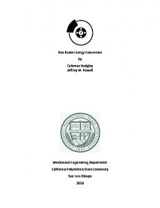 Disc Brake Energy Conversion by Coleman Badgley Jeffrey W. Powell