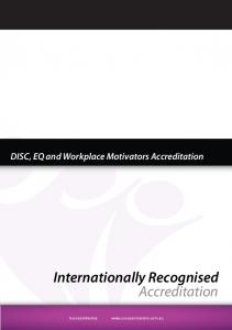 DISC, EQ and Workplace Motivators Accreditation. Internationally Recognised Accreditation