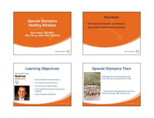Disclaimer. Special Olympics Healthy Athletes. Learning Objectives. Special Olympics Then