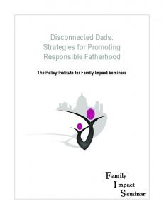 Disconnected Dads: Strategies for Promoting Responsible Fatherhood