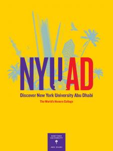 Discover New York University Abu Dhabi NYU AD. Discover New York University Abu Dhabi. The World s Honors College