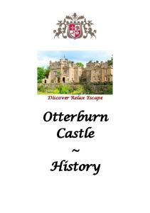 Discover Relax Escape. Otterburn Castle ~ History