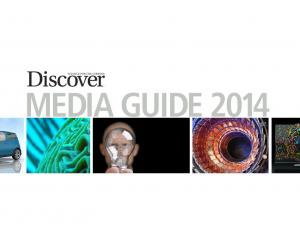 Discover. Science for the curious MEDIA GUIDE 2014