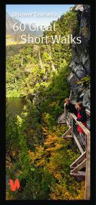 Discover Tasmania. 60 Great Short Walks