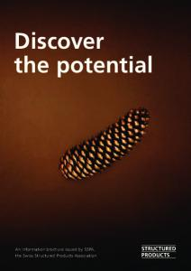 Discover the potential