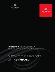 DISCOVER THE PRIVILEGES OF THE PYRAMID