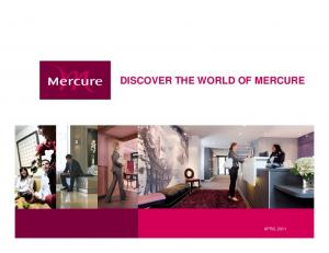 DISCOVER THE WORLD OF MERCURE