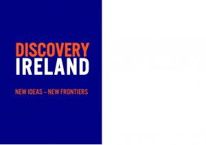 discovery IRELAND New Ideas New Frontiers