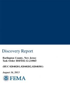 Discovery Report. Burlington County, New Jersey Task Order HSFE02-12-J-0065 (HUC , , )