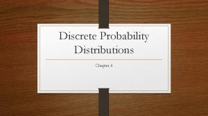 Discrete Probability Distributions. Chapter 6