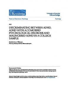 DISCRIMINATING BETWEEN ADHD, ADHD WITH A COMORBID PSYCHOLOGICAL DISORDER AND MALINGERED ADHD IN A COLLEGE SAMPLE