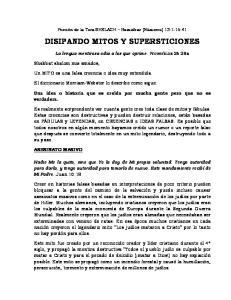DISIPANDO MITOS Y SUPERSTICIONES