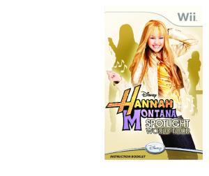 Disney Interactive Studios. Disney Interactive Studios Hannah Montana 2 Manual for Wii MECH