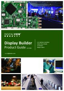 Display Builder. Product Guide AUG LCD Interface Controllers Media-Player Boards Accessories Integre Chassis