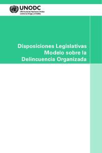 Disposiciones Legislativas Modelo sobre la Delincuencia Organizada