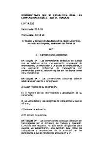 DISPOSICIONES QUE SE ESTABLECEN PARA LAS CONVENCIONES COLECTIVAS DE TRABAJO