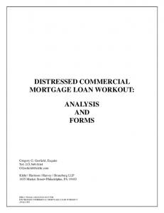 DISTRESSED COMMERCIAL MORTGAGE LOAN WORKOUT: AND FORMS