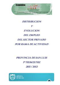 DISTRIBUCION Y EVOLUCION DEL EMPLEO DEL SECTOR PRIVADO POR RAMA DE ACTIVIDAD