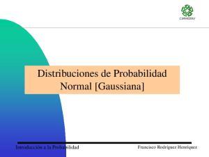Distribuciones de Probabilidad Normal [Gaussiana]