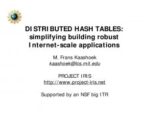 DISTRIBUTED HASH TABLES: simplifying building robust Internet-scale applications