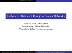 Distributed Kalman Filtering for Sensor Networks