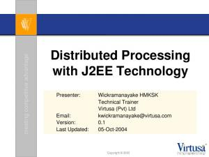 Distributed Processing with J2EE Technology