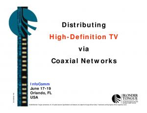 Distributing High-Definition TV via Coaxial Networks