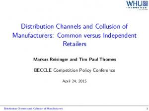 Distribution Channels and Collusion of Manufacturers: Common versus Independent Retailers