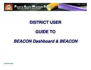 DISTRICT USER GUIDE TO. BEACON Dashboard & BEACON