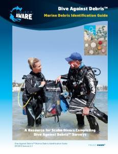 Dive Against Debris Marine Debris Identification Guide