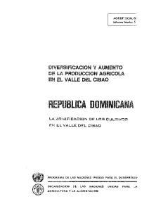 DIVERSIFICACION Y AUMENTO DE LA PRODUCCION AGRICOLI EN EL VALLE DEL CIBAO